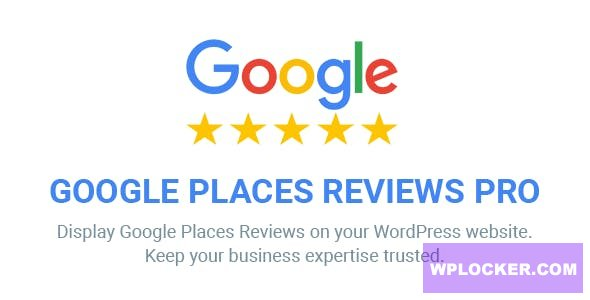 Download free Google Places Reviews Pro v2.2.1 – WordPress Plugin