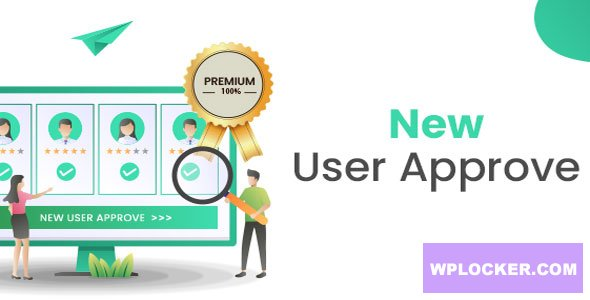 Download free New User Approve Premium v1.8