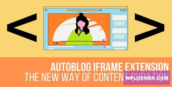 Download free AutoBlog Iframe Extension Plugin for WordPress v1.1.4