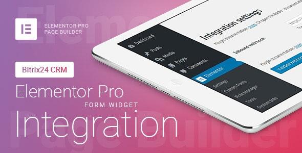 Download free Elementor Pro Form Widget – Bitrix24 CRM – Integration v1.6.2