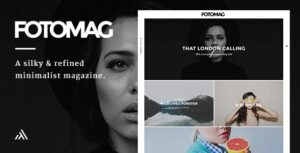 Download free Fotomag v2.0.3 – A Silky Minimalist Blogging Magazine WordPress Theme