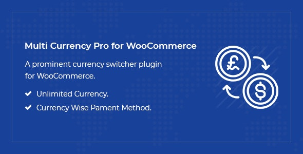 Download free Multi Currency Pro for WooCommerce v1.4