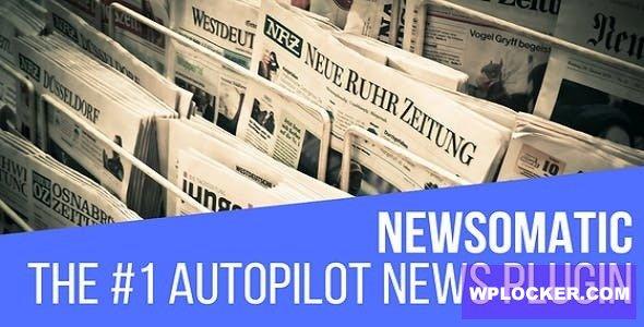 Download free Newsomatic v3.0 – Automatic News Post Generator