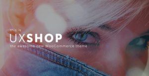 Download free UX Shop v2.4.0 – Responsive WooCommerce theme