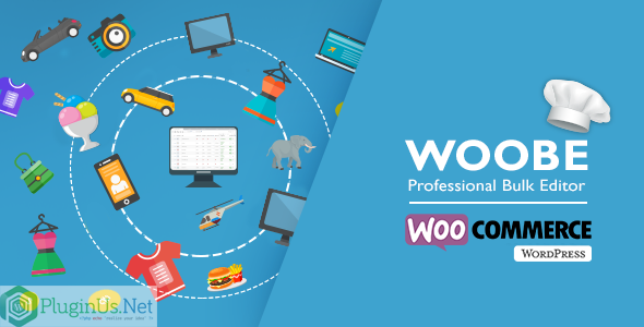 Download free WOOBE v2.0.6 – WooCommerce Bulk Editor Professional