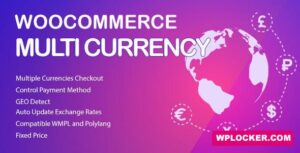Download free WooCommerce Multi Currency v2.1.9.4 – Currency Switcher