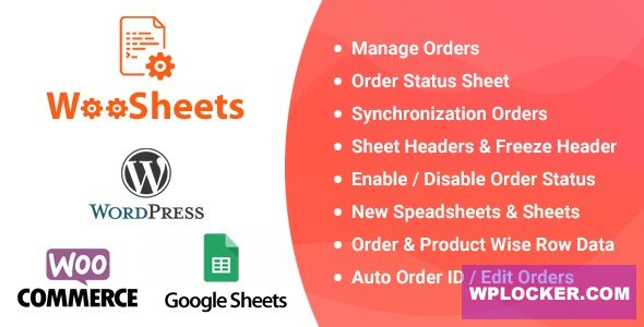 Download free WooSheets v4.2 – Manage WooCommerce Orders with Google Spreadsheet