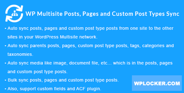 Download free WordPress Multisite Posts, Pages and Custom Post Type Posts Sync v1.4.0