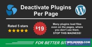 Download free Deactivate Plugins Per Page v1.11.0 – Improve WordPress Performance