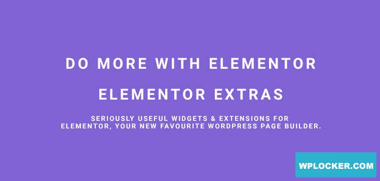 Download free Elementor Extras v2.2.32 – Do more with Elementor