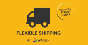 Download free Flexible Shipping PRO WooCommerce v1.11.1