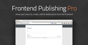 Download free Frontend Publishing Pro v3.9.0 – WordPress Post Submission Plugin