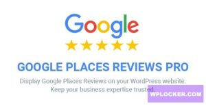 Download free Google Places Reviews Pro v2.3.1 – WordPress Plugin