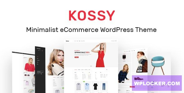 Download free Kossy v1.21 – Minimalist eCommerce WordPress Theme