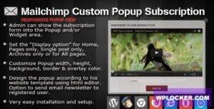 Download free Mailchimp Custom Popup Subscription for wordpress v1.4