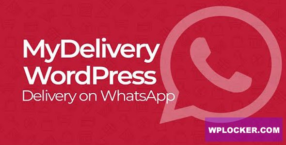 Download free MyDelivery WordPress v1.5.4 – Delivery on WhatsApp