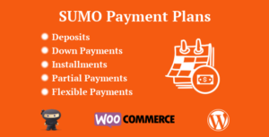 Download free SUMO WooCommerce Payment Plans v7.4