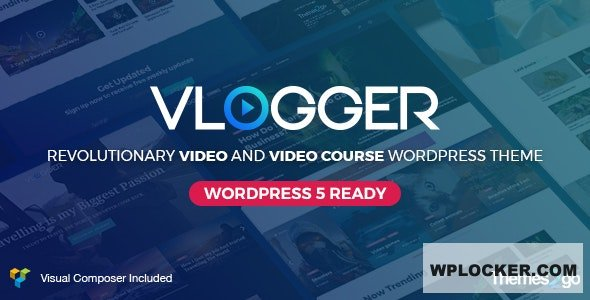 Download free Vlogger v2.4.4 – Professional Video & Tutorials Theme