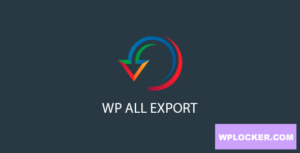 Download free WP All Export Pro v1.6.0