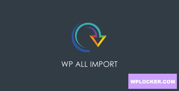Download free WP All Import Pro v4.6.2