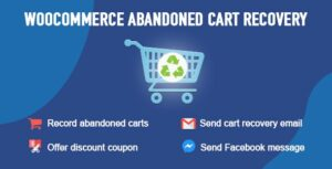 Download free WooCommerce Abandoned Cart Recovery v1.0.5.6