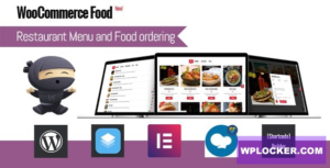 Download free WooCommerce Food v1.4 – Restaurant Menu & Food ordering