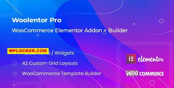 Download free WooLentor Pro v1.4.6 – WooCommerce Elementor Addons
