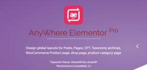 Download free AnyWhere Elementor Pro v2.15.5 – Global Post Layouts