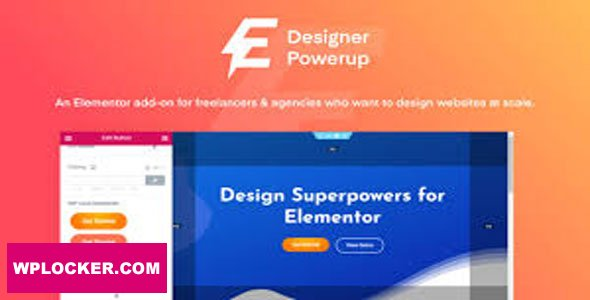 Download free Designer Powerup for Elementor v2.1.7.1