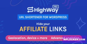Download free HighWayPro v1.4.2 – Ultimate URL Shortener & Link Cloaker for WordPress