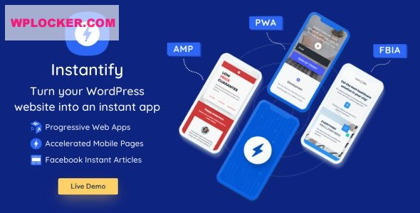 Download free Instantify v2.7 – PWA & Google AMP & Facebook IA for WordPress