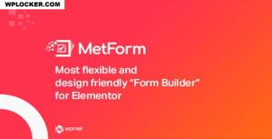 Download free MetForm Pro v1.2.2 – Advanced Elementor Form Builder