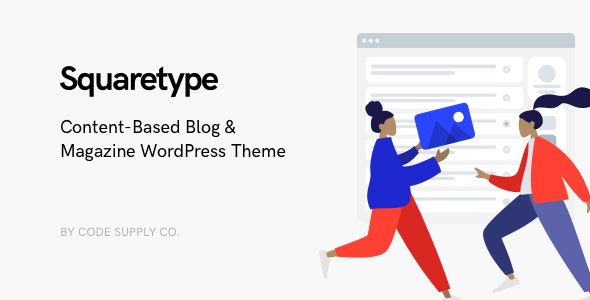 Download free Squaretype v2.0.7 – Modern Blog WordPress Theme