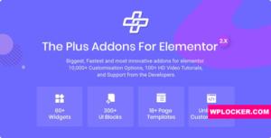 Download free The Plus v4.0 – Addon for Elementor Page Builder WordPress Plugin