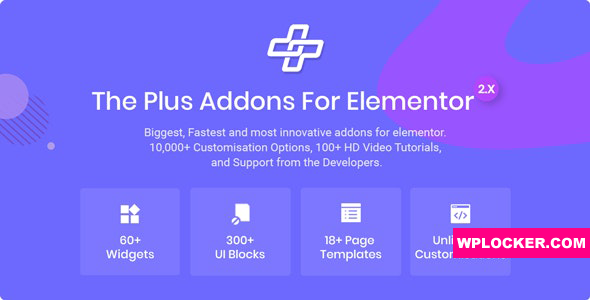 Download free The Plus v4.0 – Addon for Elementor Page Builder WordPress Plugin