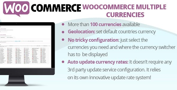 Download free WooCommerce Multiple Currencies v4.7
