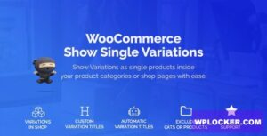 Download free WooCommerce Show Variations as Single Products v1.1.20