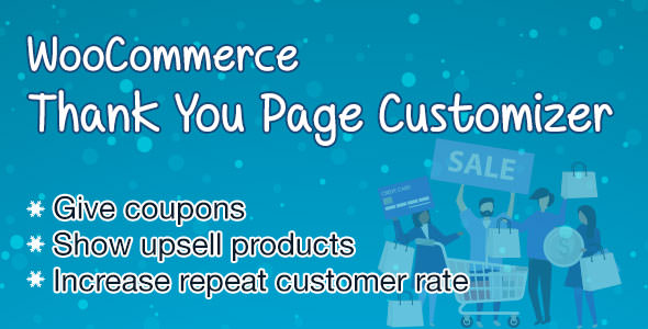 Download free WooCommerce Thank You Page Customizer v1.0.4.3