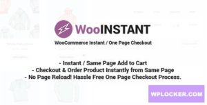 Download free WooInstant v2.0.18 – WooCommerce Instant / Quick / Onepage / Direct Checkout