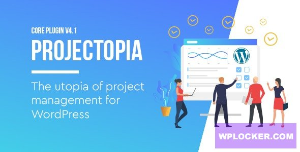 Download free Projectopia v4.3.8 – WordPress Project Management Plugin