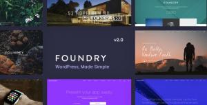 Foundry v2.1.9 – Multipurpose, Multi-Concept WP Theme