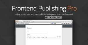 Frontend Publishing Pro v3.10.0 – WordPress Post Submission Plugin