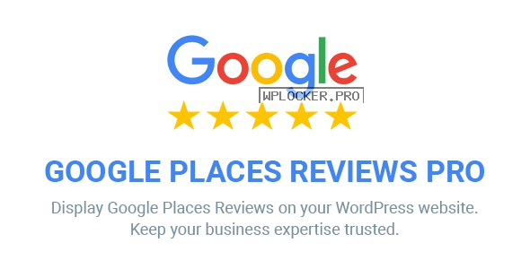 Google Places Reviews Pro v2.3.2 – WordPress Plugin
