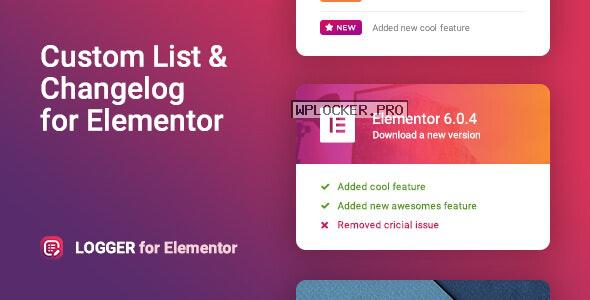 Logger v1.0.4 – Changelog & Custom List for Elementor