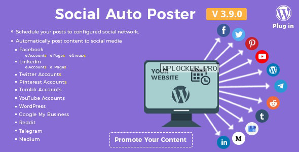 Social Auto Poster v3.9.0 – WordPress Plugin