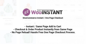 WooInstant v2.0.19 – WooCommerce Instant / Quick / Onepage / Direct Checkout
