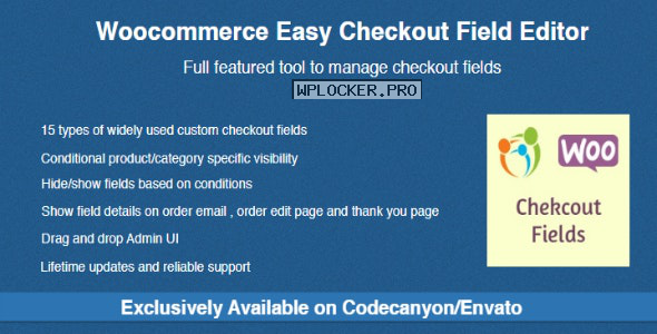 Woocommerce Easy Checkout Field Editor v2.1.3