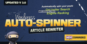 WordPress Auto Spinner v3.7.5 – Articles Rewriter