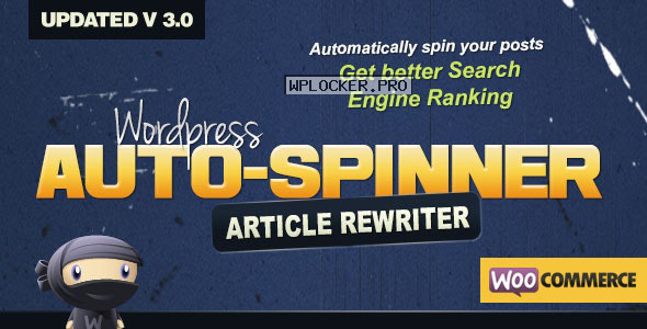 WordPress Auto Spinner v3.7.5 – Articles Rewriter