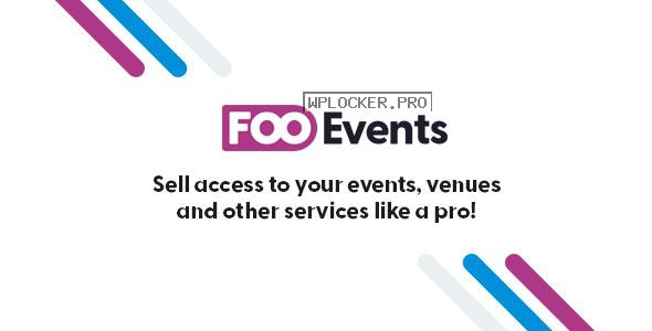 FooEvents for WooCommerce v1.11.53 + Addons